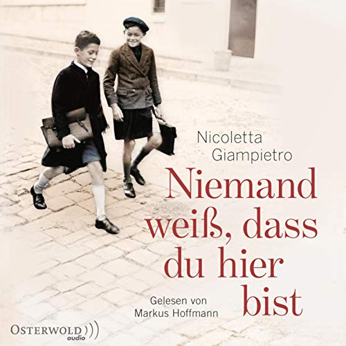 Niemand weiß, dass du hier bist                   By:                                                                                                                                 Nicoletta Giampietro                               Narrated by:                                                                                                                                 Markus Hoffmann,                                                                                        Rahel Comtesse                      Length: 13 hrs and 17 mins     1 rating     Overall 5.0