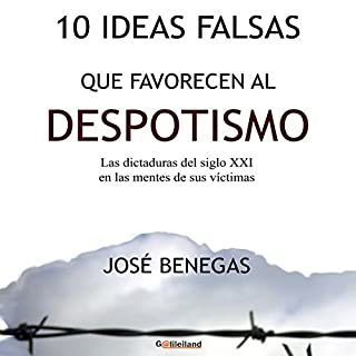 10 Ideas falsas que favorecen al despotismo [10 False Ideas That Favor Despotism] cover art