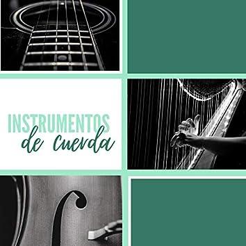 Instrumentos de Cuerda: Canciones con Guitarra, Violonchelo, Arpa para Relajar