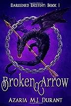 Broken Arrow (Darkened Destiny)