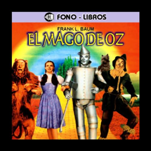 El Mago de Oz [The Wizard of Oz] audiobook cover art