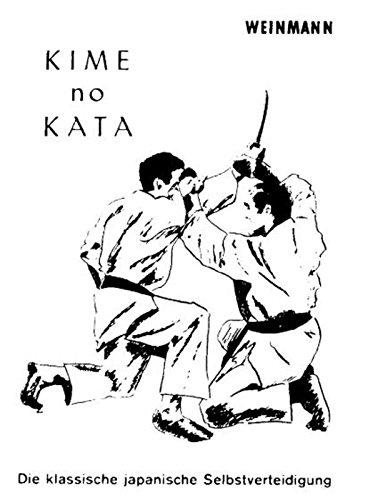 Budoten Kime No Kata - Die Klassische japanische Selbstverteidigung