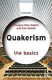 Quakerism: The Basics (English Edition)