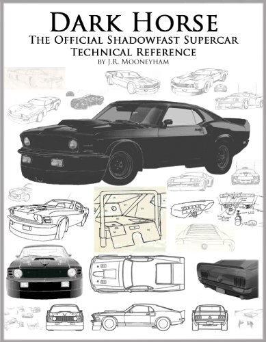 Dark Horse: The Official Shadowfast Supercar Technical Reference (English Edition)