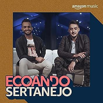 Ecoando Sertanejo