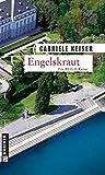Engelskraut (Kriminalromane im GMEINER-Verlag)