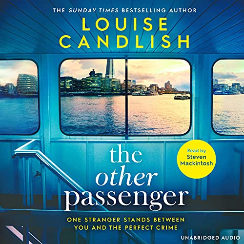 The Other Passenger: One stranger stands between you and the perfect crime…The most addictive novel you'll read this year