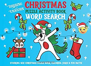 Dabbing Unicorn Christmas Word Search Puzzle Activity Book: Stocking Size Christmas Puzzle Book, Coloring, Jokes & Fun Facts!