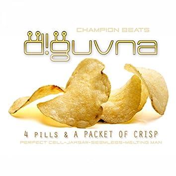 4 Pills & A Packet Of Crisp
