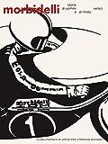 Morbidelli - Storie di uomini e di moto veloci
