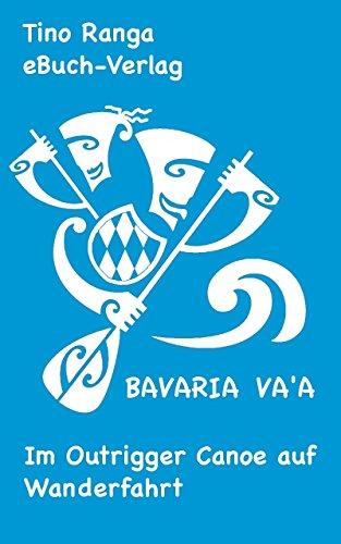 Bavaria Va'a: Im Outrigger Canoe auf Wanderfahrt