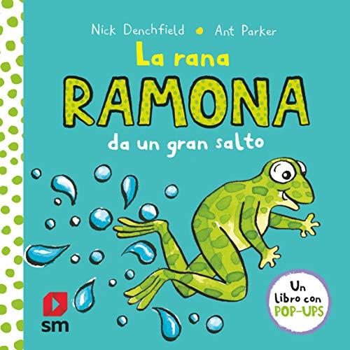 La rana Ramona da un gran salto (El pollo Pepe y sus amigos)