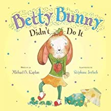 Betty Bunny Didnt Do It