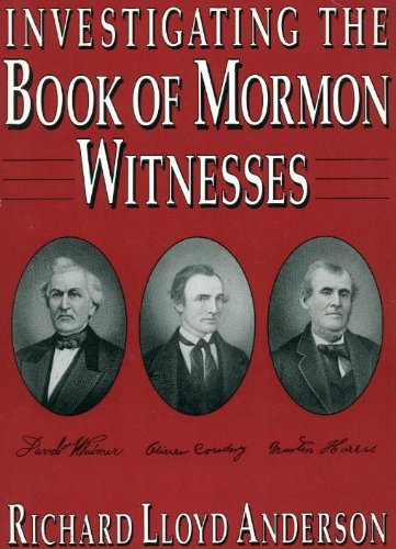 Investigating the Book of Mormon Witnesses (English Edition)