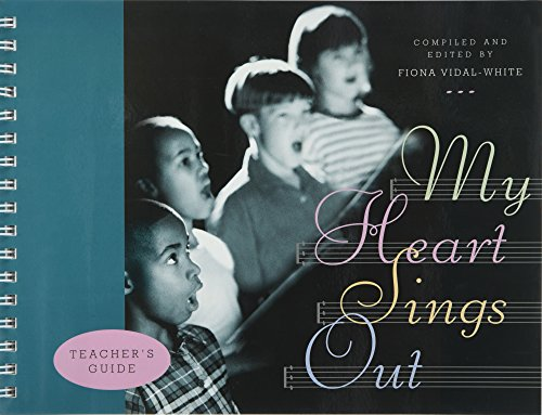 My Heart Sings Out: Teacher\'s Guide