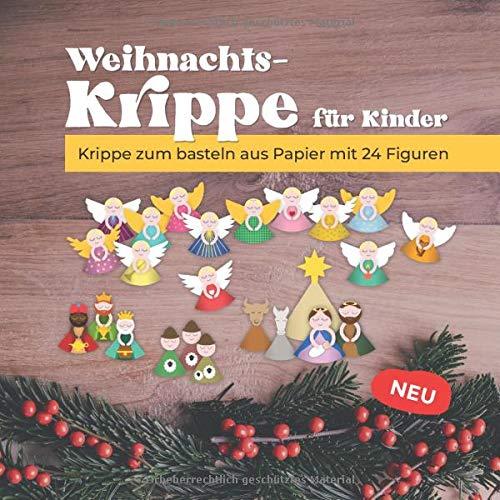 Weihnachtskrippe für Kinder: Krippe zum basteln aus Papier mit 24 Figuren