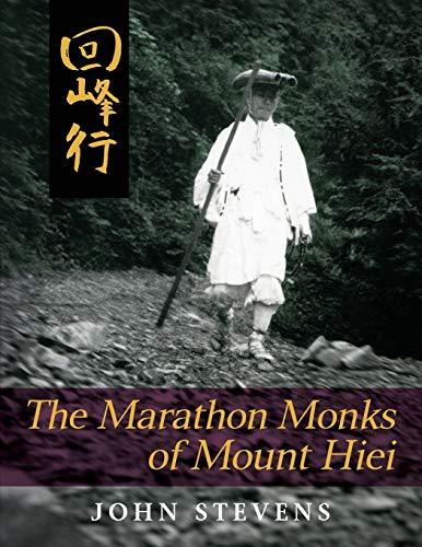 The Marathon Monks of Mount Hiei