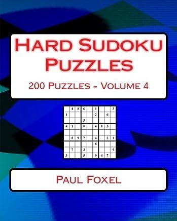 Hard Sudoku Puzzles: 200 Hard Sudoku Puzzles for Advanced Players: Volume 4