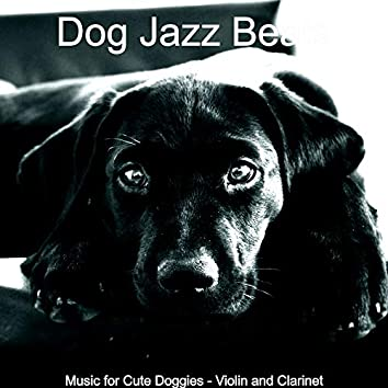 Music for Cute Doggies - Violin and Clarinet