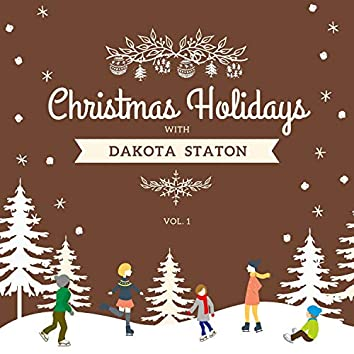 Christmas Holidays with Dakota Staton, Vol. 1