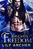 Freedom (Fae's Captive Book 8)