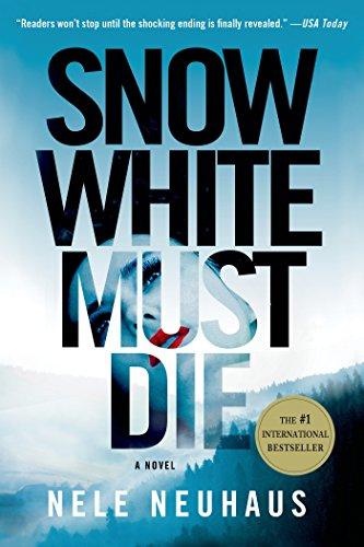Snow White Must Die A Novel Pia Kirchhoff