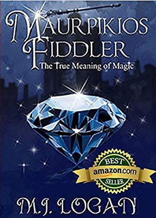 Maurpikios Fiddler: The True Meaning of Magic