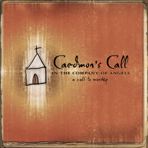 In The Company Of Angels - - A Call To Worship Album Cover
