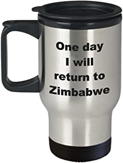 Zimbabwe Travel Mug – Funny Sarcastic Stainless Steel Novelty Coffee Tea Cup Gift Idea