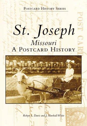 St. Joseph, Missouri: A Postcard History (Images of America)