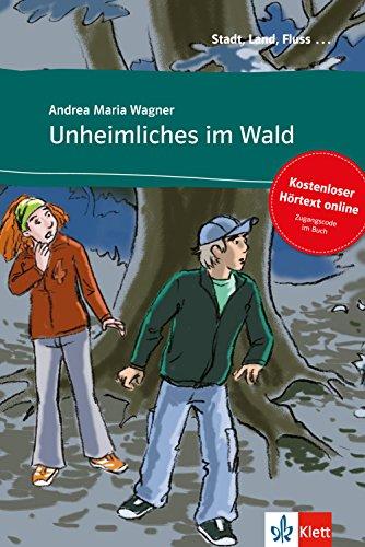 Unheimliches im Wald - Libro + audio descargable (Colección Stadt, Land, Fluss)