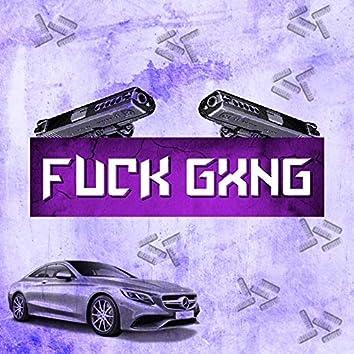 Fuck Gxng