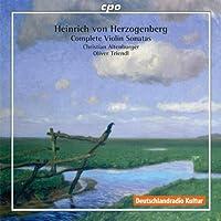 ハインリヒ・フォン・ヘルツォーゲンベルク:ヴァイオリン・ソナタ全集