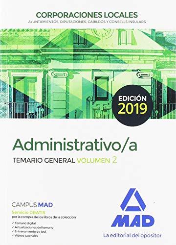 Administrativos de las Corporaciones Locales. Temario General: Administrativo de las Corporaciones Locales. Temario General Volumen 2