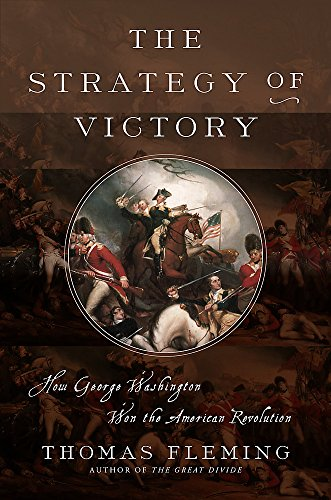 Image of The Strategy of Victory: How General George Washington Won the American Revolution