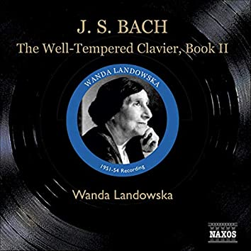 J.S. Bach: The Well-Tempered Clavier, Book Ii (1951-1954)