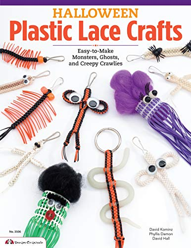 Halloween Plastic Lace Crafts: Easy-to-Make Monsters, Ghosts, and Creepy Crawlies