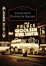 Cleveland's Playhouse Square (OH) (Images of America)