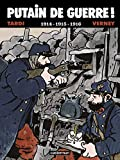 1914-1915-1916 (Putain de Guerre) (French Edition)
