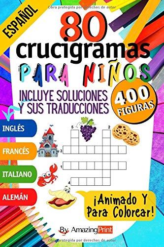 80 Crucigramas Animados para Niños: 400 Figuras a descubrir