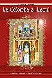 Le regine di Gerusalemme. La colomba e i leoni: 3