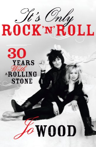It's Only Rock 'n' Roll: Thirty Years with a Rolling Stone (English Edition)
