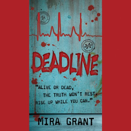 Deadline     The Newsflesh Trilogy, Book 2              Auteur(s):                                                                                                                                 Mira Grant                               Narrateur(s):                                                                                                                                 Chris Patton,                                                                                        Nell Geisslinger                      Durée: 15 h et 1 min     4 évaluations     Au global 4,8