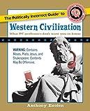 Politically Incorrect Guide to Western Civilization