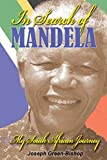 In Search of Mandela: My South African Journey