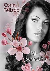 Mi secretaria par Corín Tellado