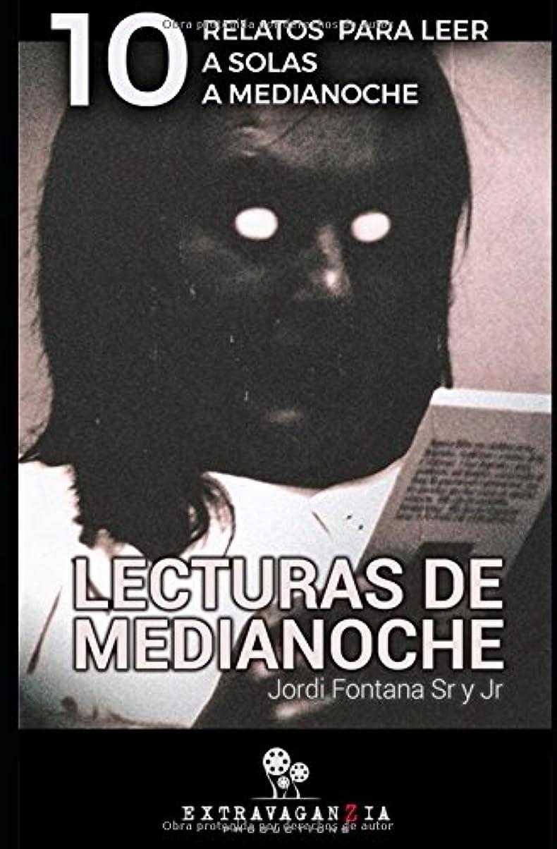 接続行政るLECTURAS DE MEDIANOCHE I: HISTORIAS PARA LEER A SOLAS Y... A MEDIANOCHE