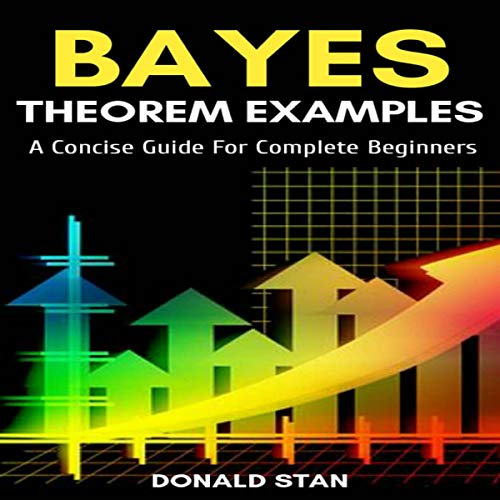 Bayes Theorem Examples audiobook cover art