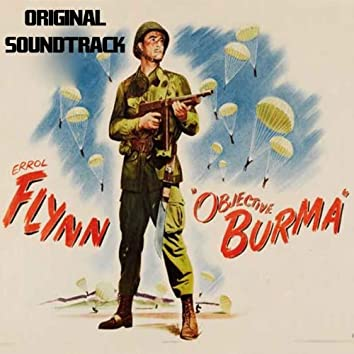 """Main Title / Opening Scene / Briefing in an Hour (Original Soundtrack Theme from """"Objective, Burma!"""")"""