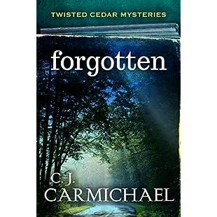 Forgotten (Twisted Cedar Mysteries Book 2):Shizuku7148